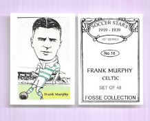 Glasgow Celtic Frank Murphy Scotland 16 (FC)